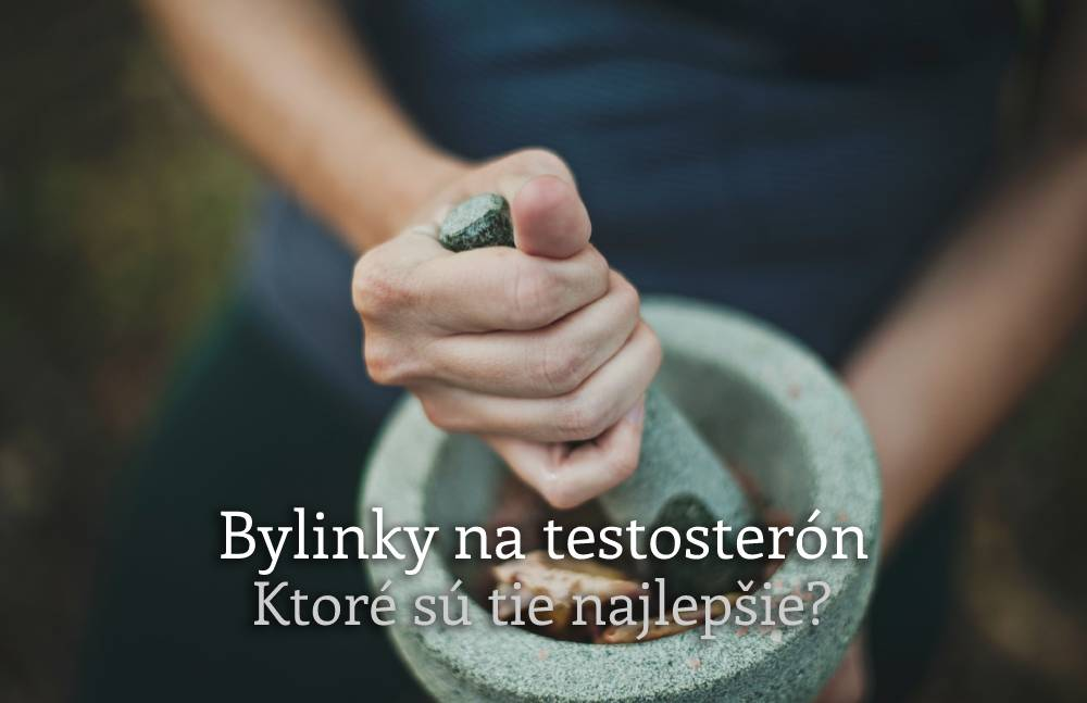 bylinky na zvýšenie testosterónu
